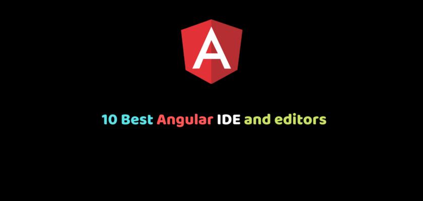 10 Best Angular IDE and editors