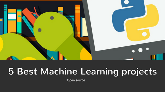 machine learning open source projects