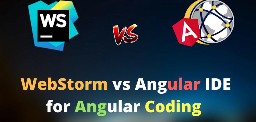 webstorm vs angular ide