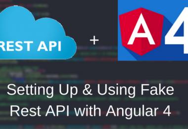 Setting Up & Using Fake Rest API with Angular 4