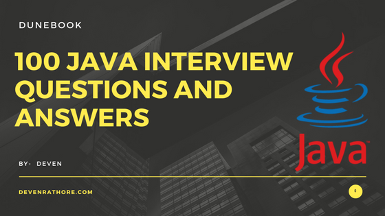 100 Java Interview Questions and Answers