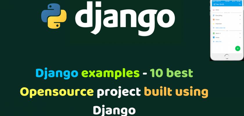 Django examples - 10 best Opensource project built using Django