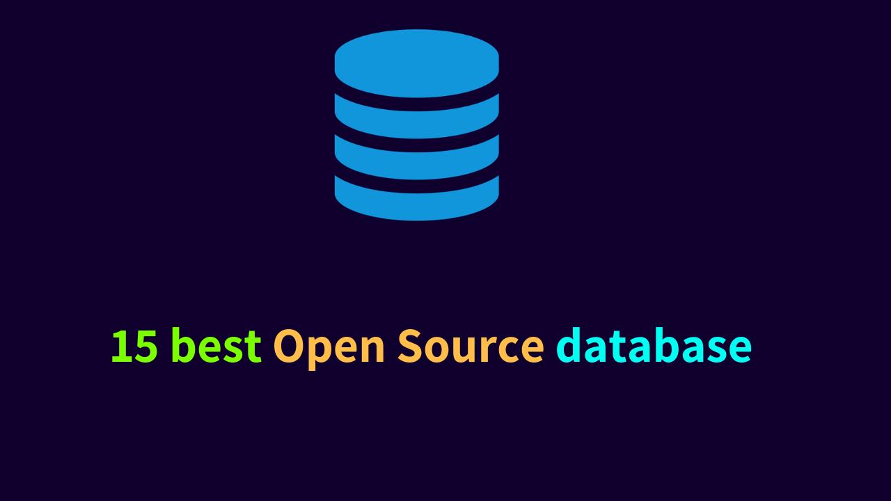 15 best Open Source database