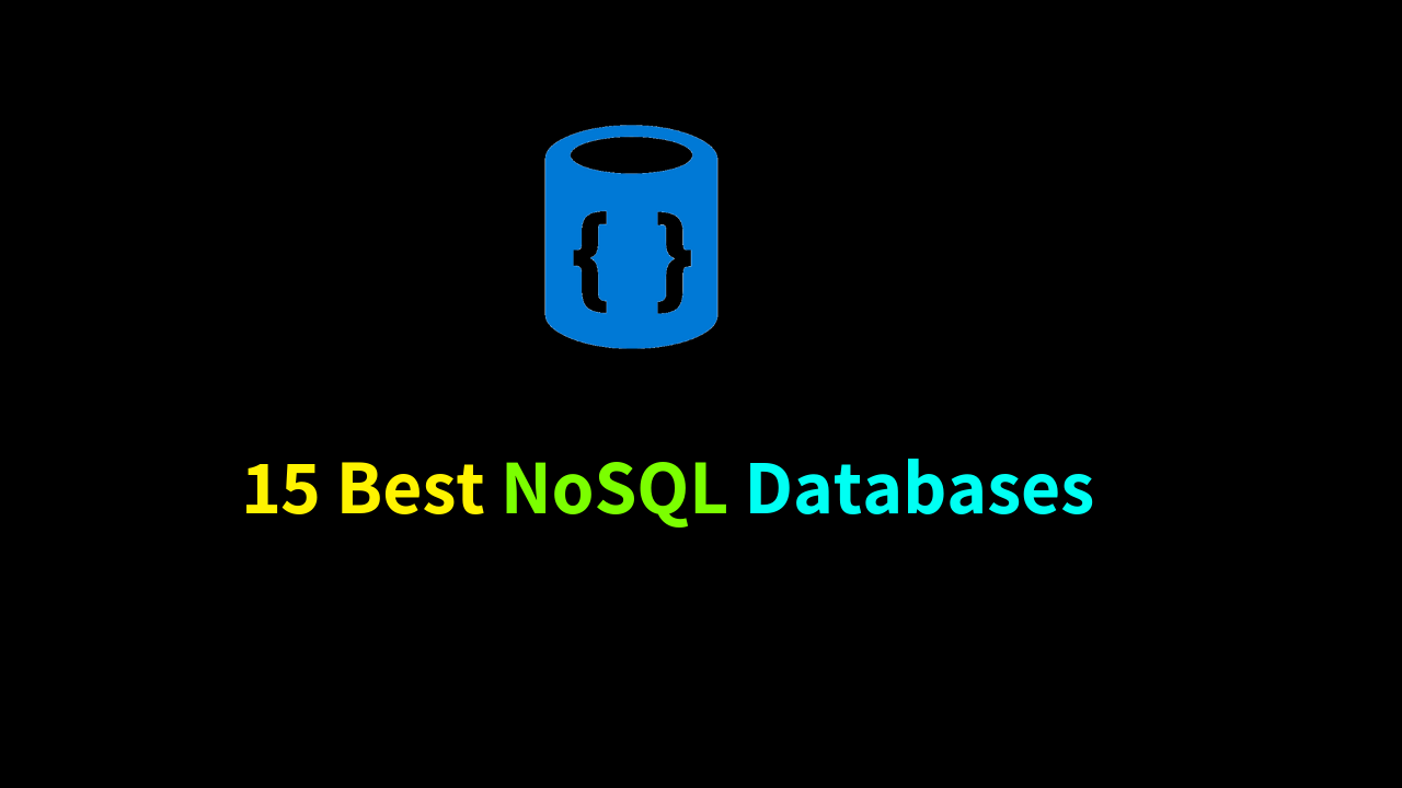 Best NoSQL Databases