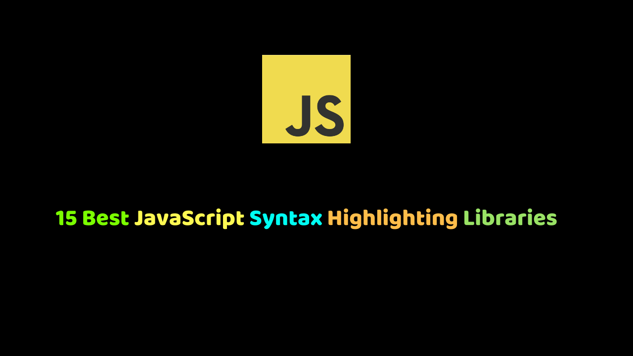 JavaScript Syntax Highlighting Libraries