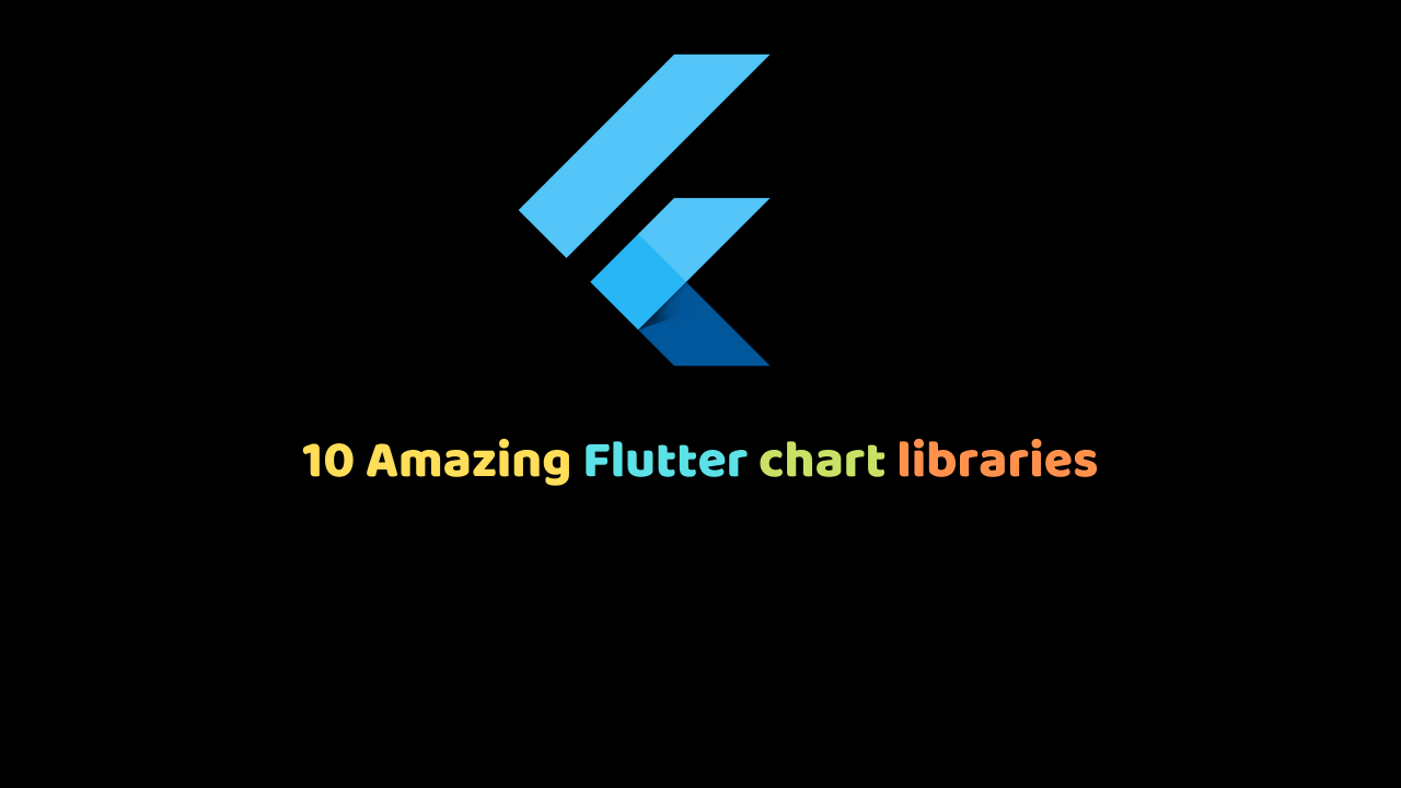 10 Amazing Flutter chart libraries