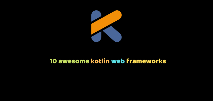 10 awesome kotlin web frameworks