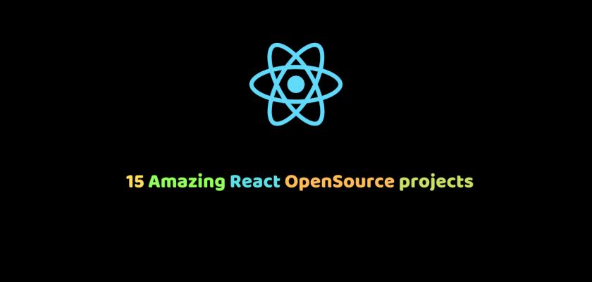 Amazing React opensource projects