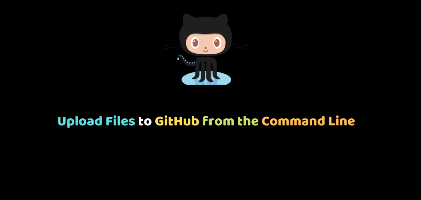 Upload Files to GitHub from the Command Line