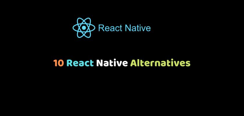 React Native Alternatives