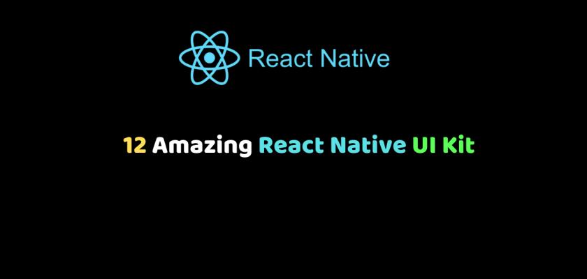 12 Amazing React Native UI Kit