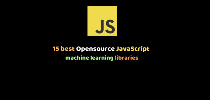 15 best Opensource JavaScript machine learning libraries