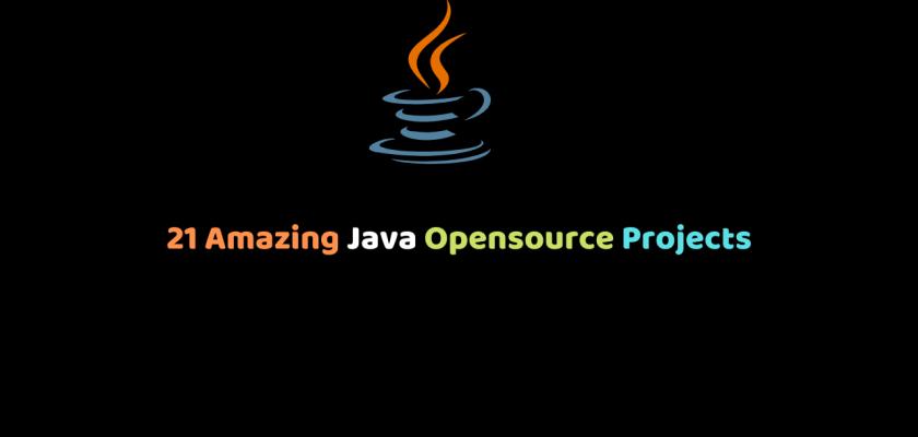 21 Amazing Java Opensource Projects