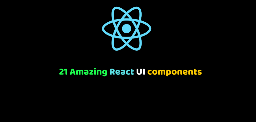 21 Amazing React UI components