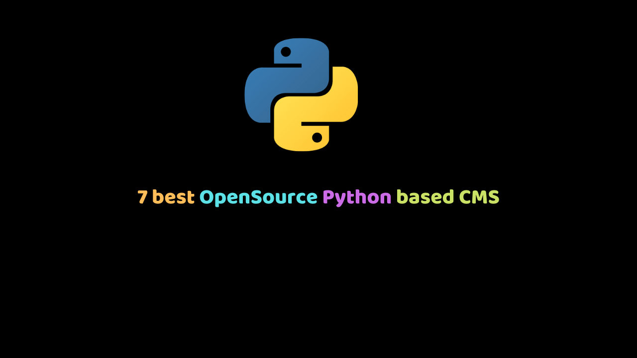 7 best OpenSource Python based CMS