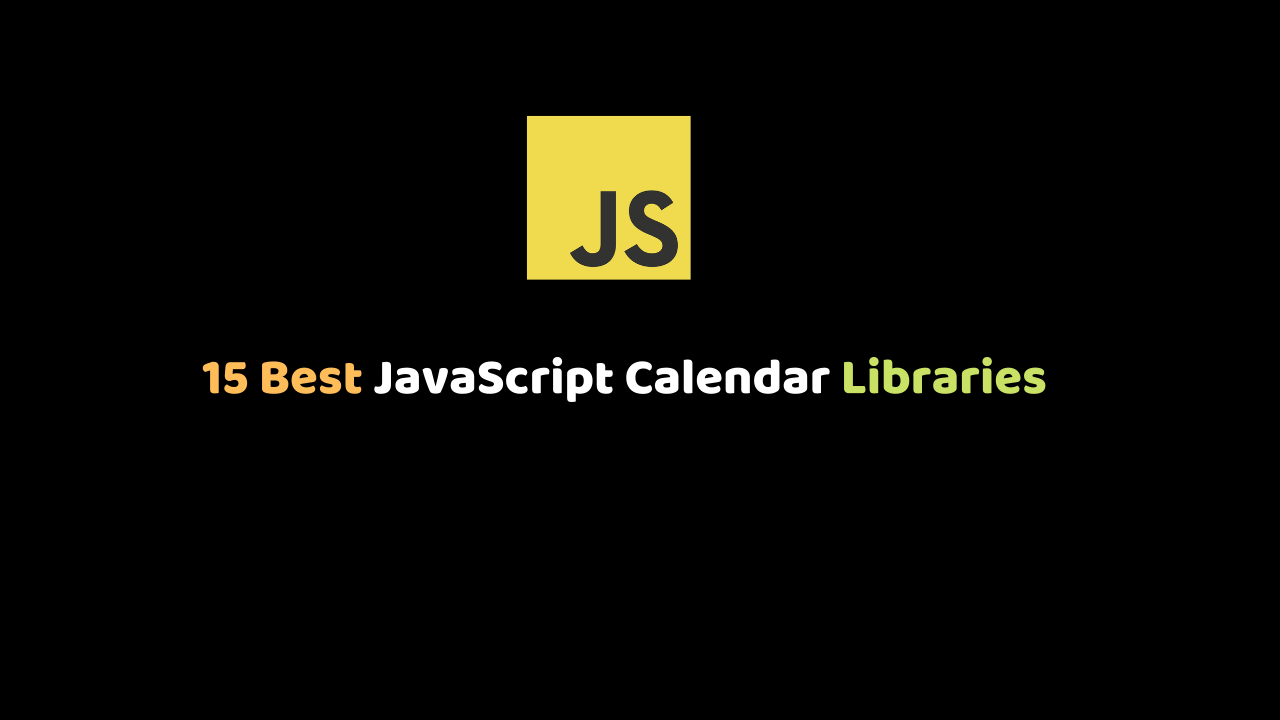 JavaScript Calendar Libraries