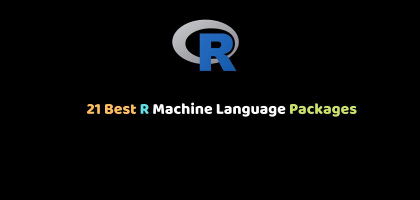 21 Best R Machine Language Packages