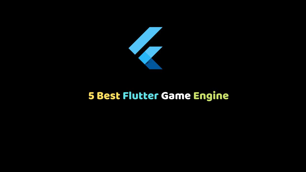 Flutter Game Engine