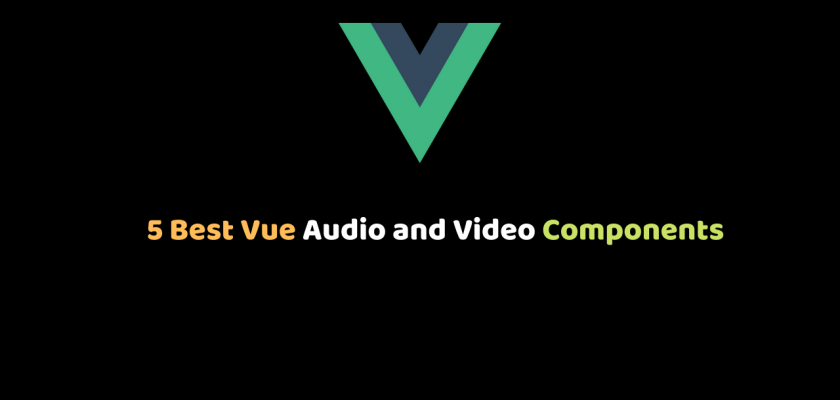 5 Best Vue Audio and Video Components