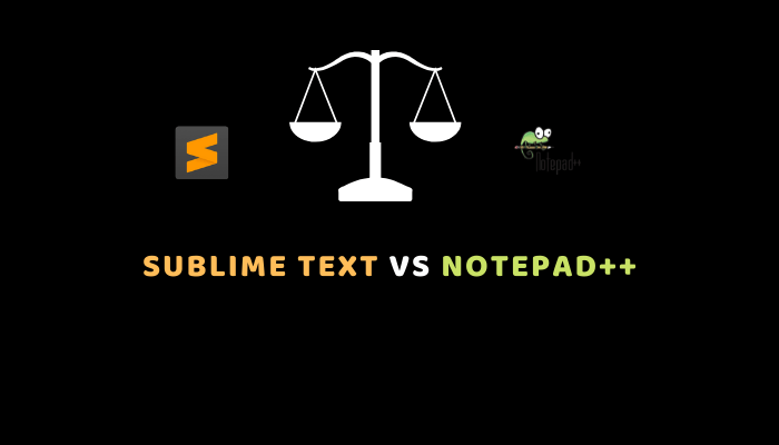 Sublime Text vs Notepad++